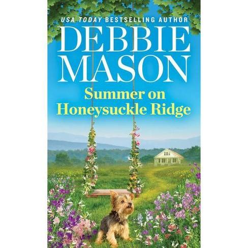 Summer On Honeysuckle Ridge - (Highland Falls) by Debbie Mason (Paperback) - image 1 of 1