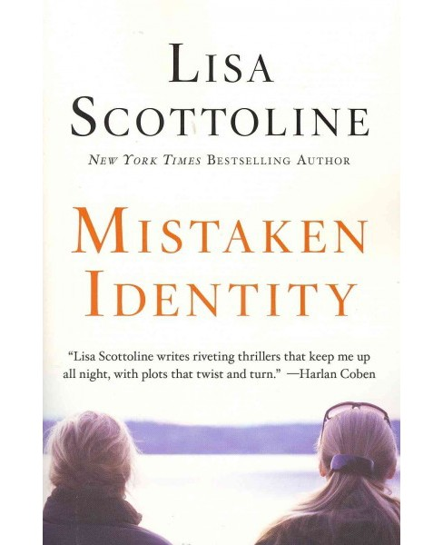 Mistaken Identity -  Reissue by Lisa Scottoline (Paperback) - image 1 of 1