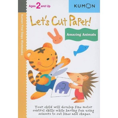 Let's Cut Paper! Amazing Animals - (Kumon First Steps Workbooks) (Paperback)