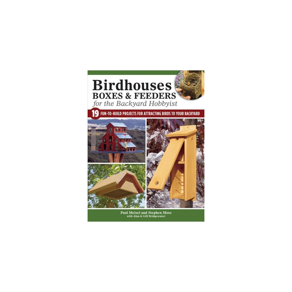 ISBN 9781504800846 product image for Birdhouses, Boxes & Feeders for the Backyard Hobbyist : 19 Fun-To-Build Projects | upcitemdb.com