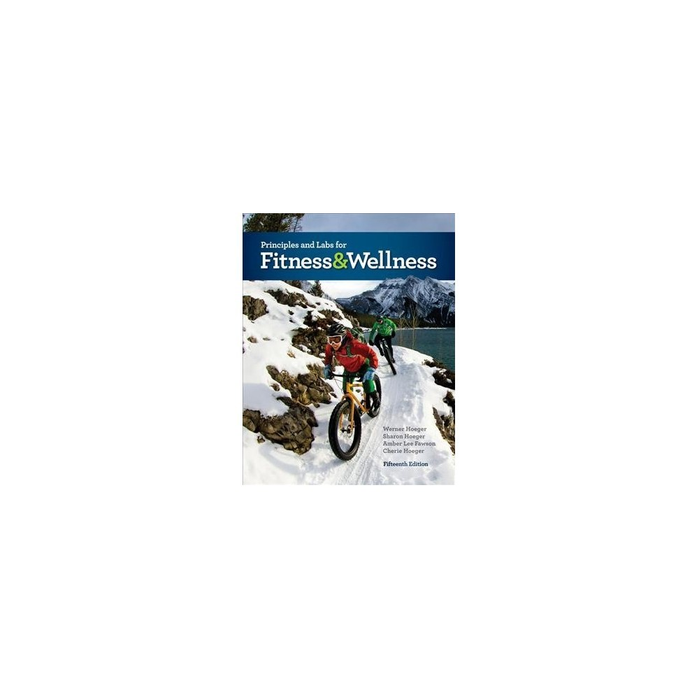 Principles and Labs for Fitness & Wellness - 15 (Paperback)