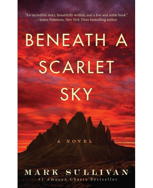 Beneath a Scarlet Sky -  Unabridged by Mark Sullivan (CD/Spoken Word) - image 1 of 1