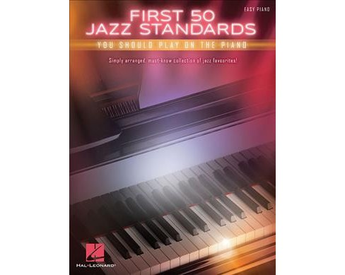 First 50 Jazz Standards You Should Play on Piano : Easy Piano (Paperback) - image 1 of 1