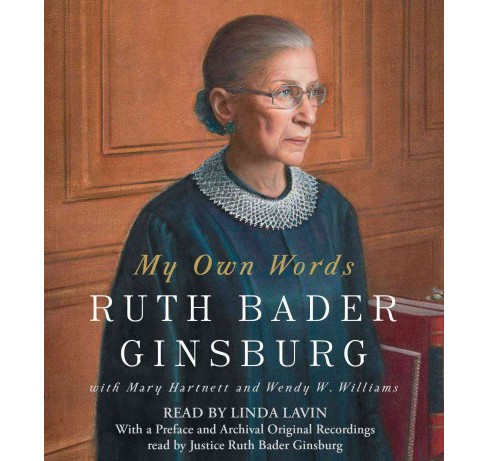 My Own Words (Unabridged) (CD/Spoken Word) (Ruth Bader Ginsburg) - image 1 of 1
