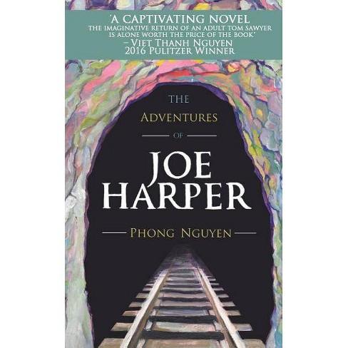 The Adventures of Joe Harper - by  Phong Nguyen (Paperback) - image 1 of 1