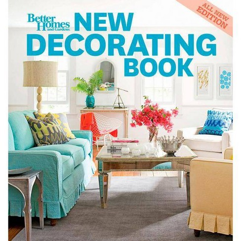 New Decorating Book 10th Edition Better Homes And Gardens