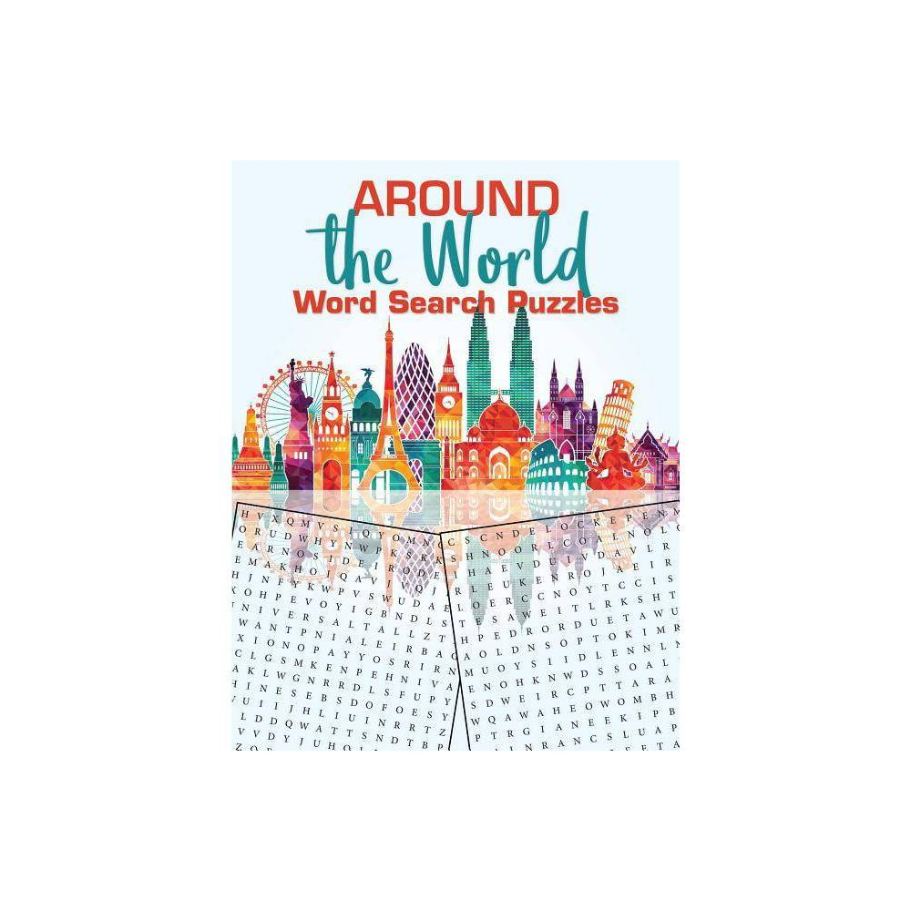 Around The World Word Search Puzzles By Victoria Fremont Brenda Flores Peter Lewis Ilene J Rattiner Paperback