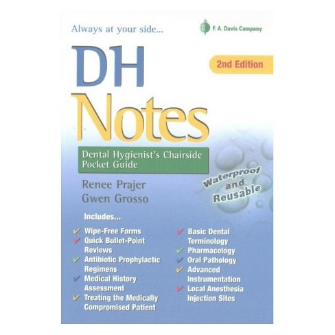 DH Notes : Dental Hygienist's Chairside Pocket Guide (Paperback) (Renee Prajer & Gwen Grosso) - image 1 of 1