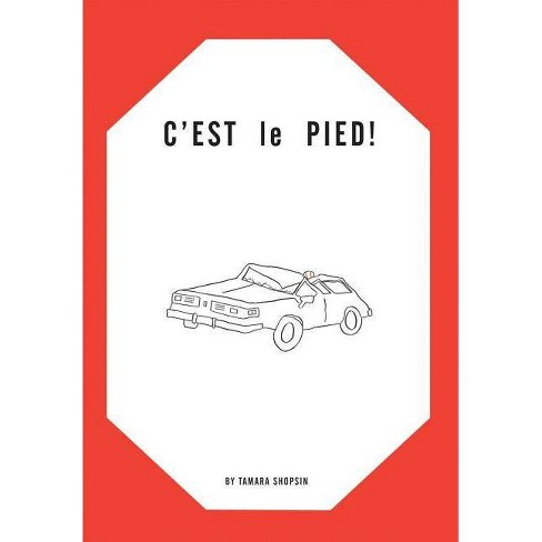 Tamara Shopsin: c'Est Le Pied! - (Paperback) - image 1 of 1