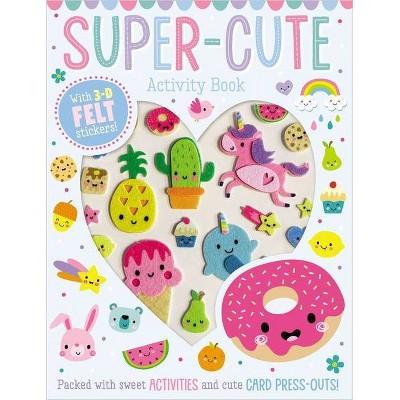 Super Cute - by Make Believe Ideas Ltd (Hardcover)