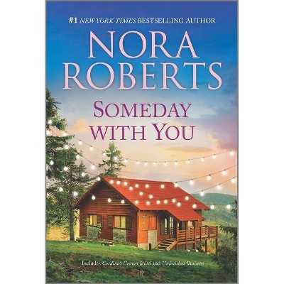 Someday with You - (Royals of Cordina) by Nora Roberts (Paperback)