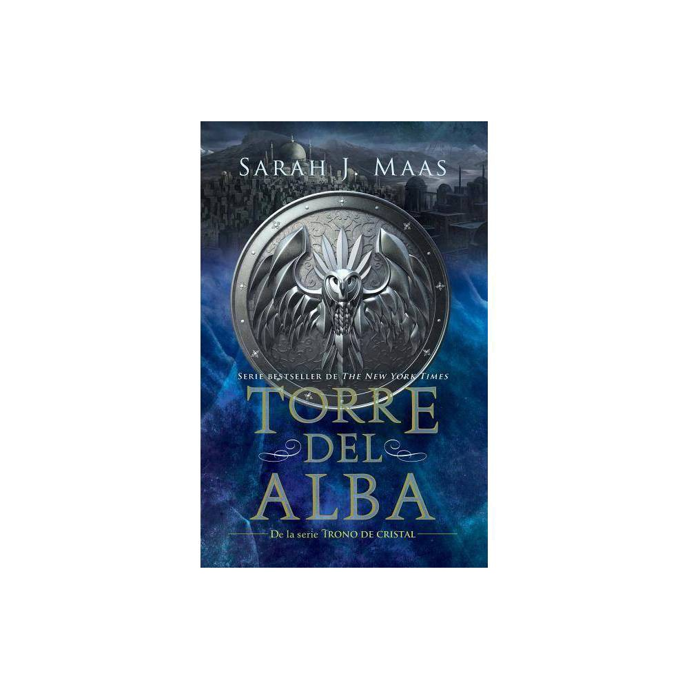 Torre Del Alba Tower Of Dawn Trono De Cristal Throne Of Glass By Sarah J Maas Paperback