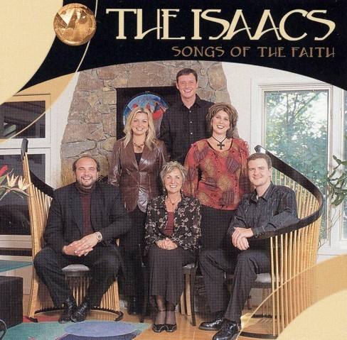 Isaacs - Songs Of The Faith (CD) - image 1 of 1