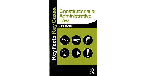 Constitutional & Administrative Law (Paperback) (Jamie Grace) - image 1 of 1