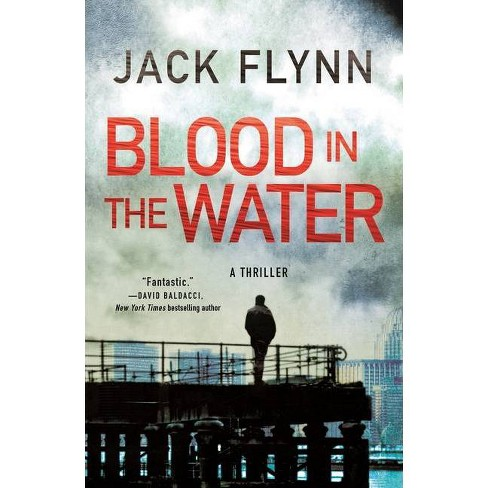 Blood in the Water - by  Jack Flynn (Paperback) - image 1 of 1