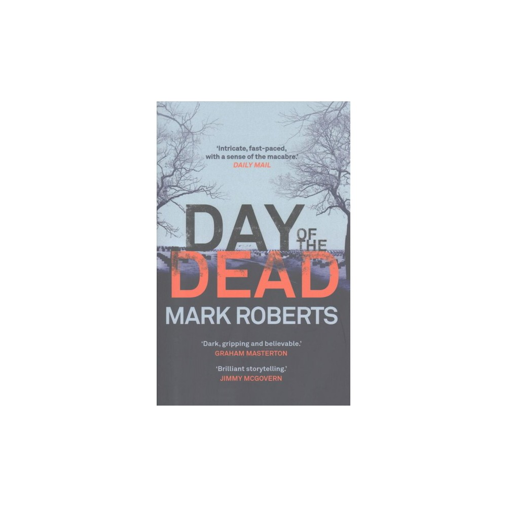 Day of the Dead (Hardcover) (Mark Roberts)