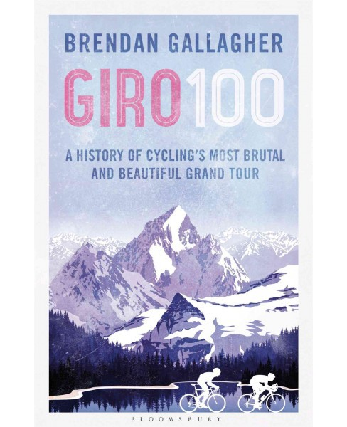 Corsa Rosa : A History of the Giro d'Italia (Paperback) (Brendan Gallagher) - image 1 of 1