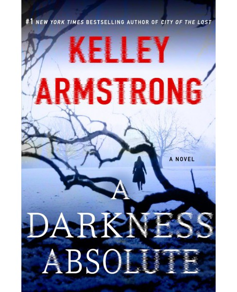 Darkness Absolute (Reprint) (Paperback) (Kelley Armstrong) - image 1 of 1