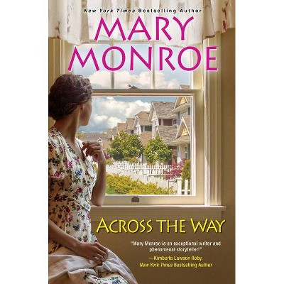 Across the Way - by Mary Monroe