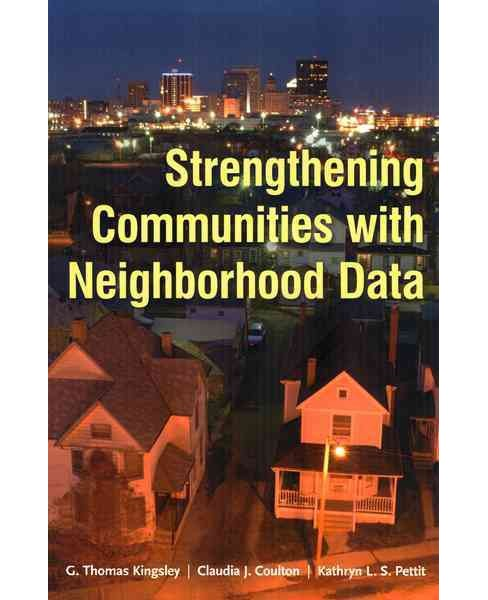 Strengthening Communities With Neighborhood Data -  (Paperback) - image 1 of 1