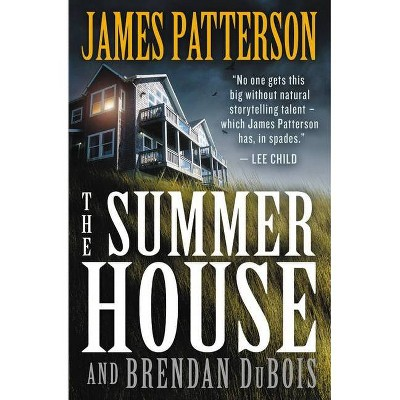 The Summer House - by James Patterson & Brendan DuBois (Paperback)
