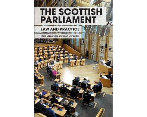 Scottish Parliament : Law and Practice -  (Hardcover) - image 1 of 1