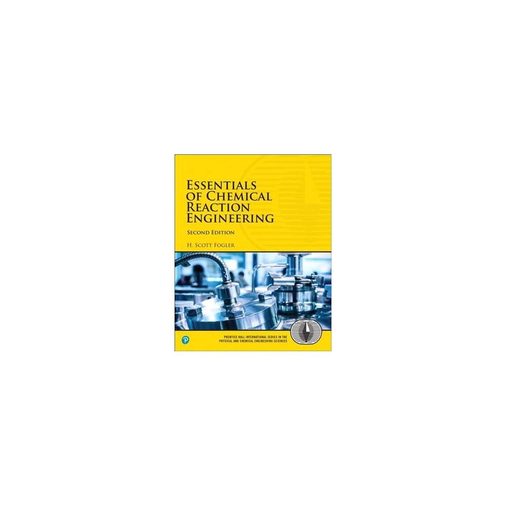 Essentials of Chemical Reaction Engineering (Paperback) (H. Scott Fogler)