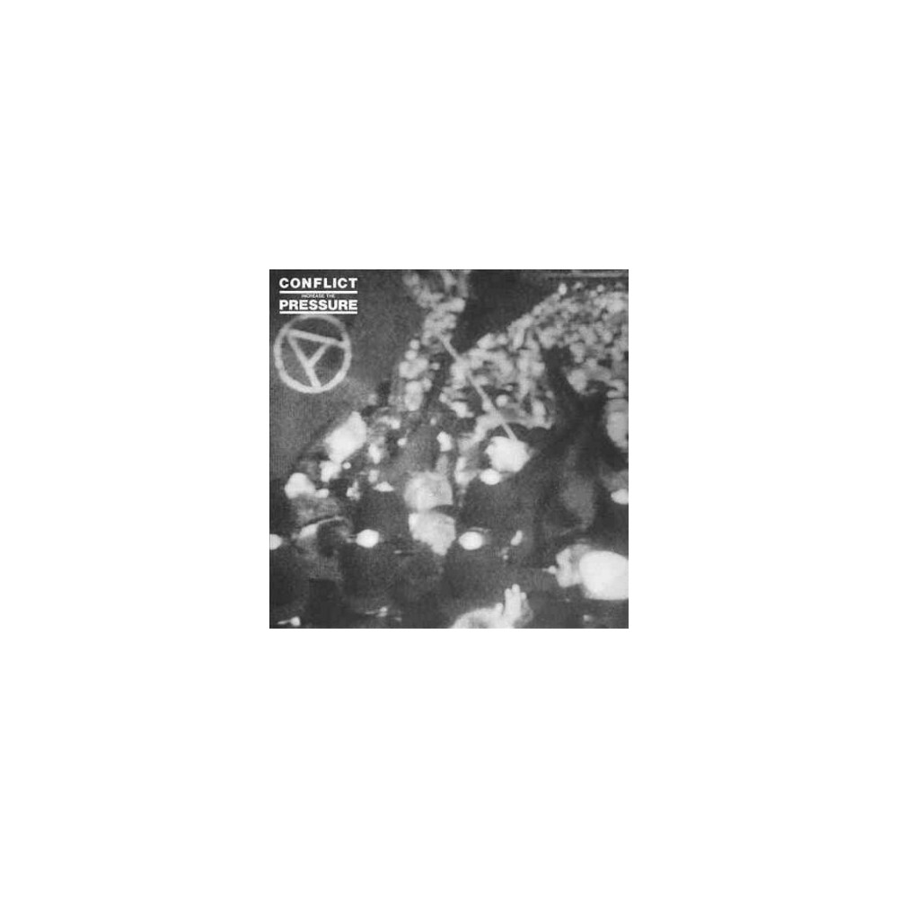 Conflict - Increase The Pressure (Vinyl)