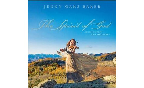 Jenny Oaks Baker - Spirit Of God (CD) - image 1 of 1