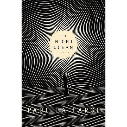 The Night Ocean - by  Paul La Farge (Hardcover) - image 1 of 1