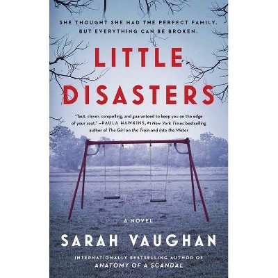 Little Disasters - by Sarah Vaughan (Paperback)
