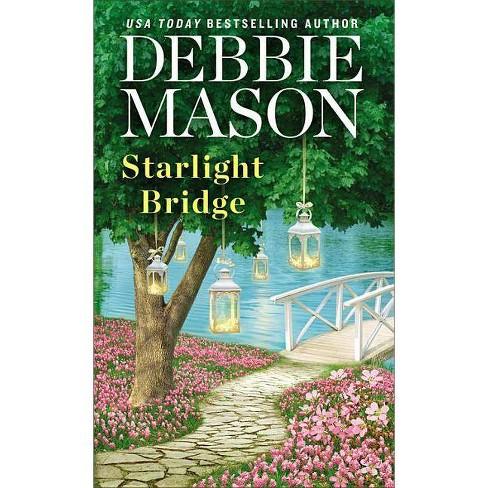 Starlight Bridge (Paperback) (Debbie Mason) - image 1 of 1