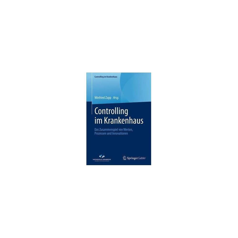 Controlling Im Krankenhaus - (Controlling Im Krankenhaus) by Winfried Zapp (Paperback)