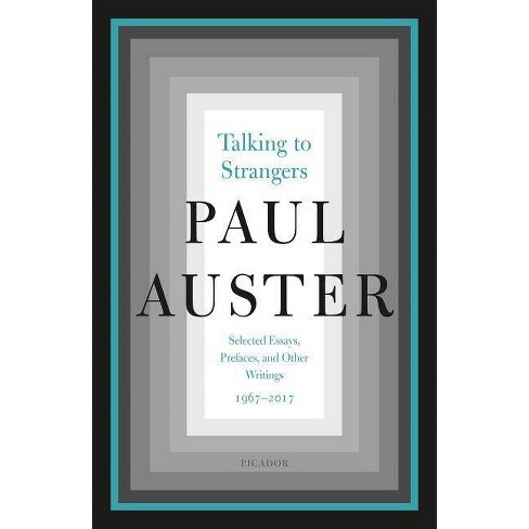 Talking to Strangers - by  Paul Auster (Paperback) - image 1 of 1