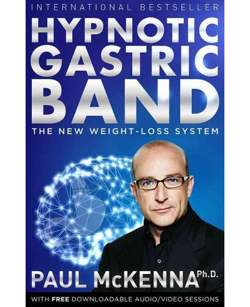 Hypnotic Gastric Band : The New Surgery-Free Weight-Loss System (Paperback) (Paul McKenna) - image 1 of 1