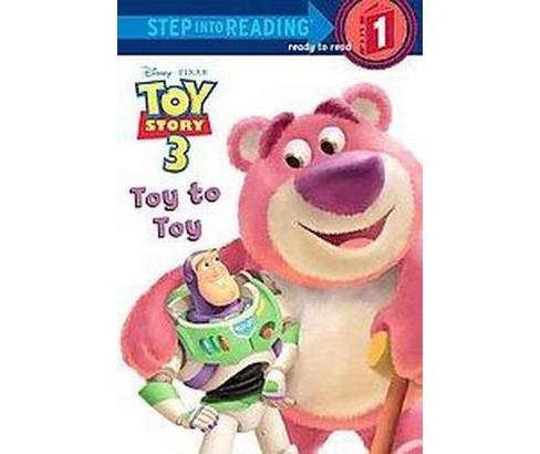 Toy to Toy ( Toy Story 3: Step Into Reading. Step 1) (Paperback) by Tennant Redbank - image 1 of 1