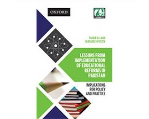 Lessons from Implementation of Educational Reforms in Pakistan : Implications for Policy and Practice - image 1 of 1