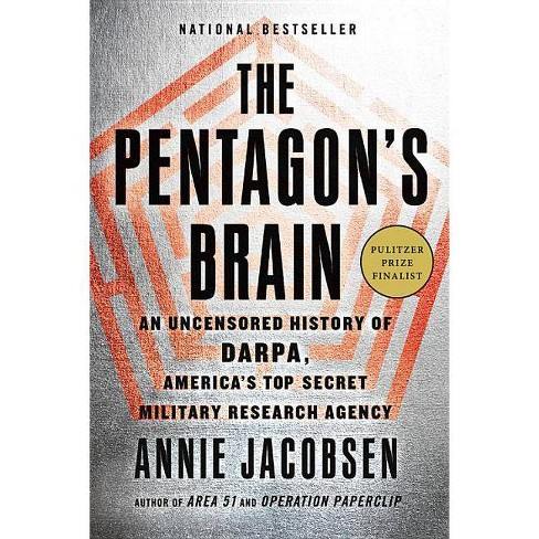The Pentagon's Brain - by  Annie Jacobsen (Paperback) - image 1 of 1