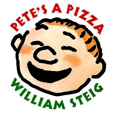 Pete's a Pizza - 62 Edition by  William Steig (Hardcover) - image 1 of 1