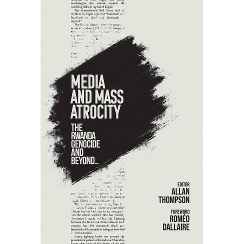 Media and Mass Atrocity - (Hardcover) - image 1 of 1