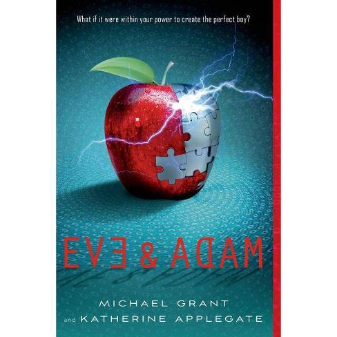 Eve & Adam - by  Katherine Applegate & Michael Grant (Paperback) - image 1 of 1