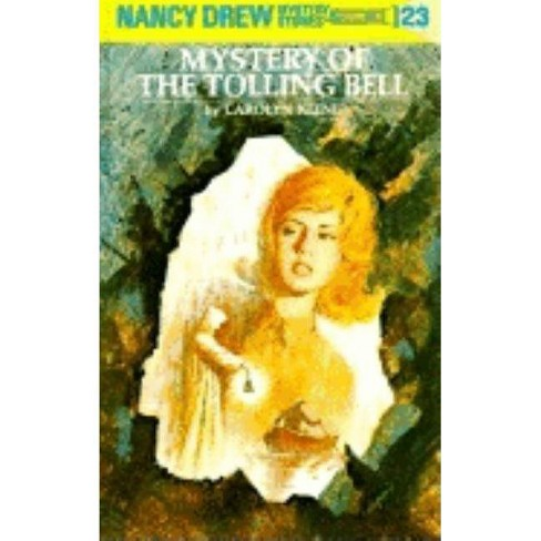 The Mystery of the Tolling Bell - (Nancy Drew (Hardcover)) by  Carolyn Keene (Hardcover) - image 1 of 1