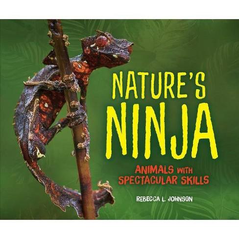 Nature's Ninja - by  Rebecca L Johnson (Hardcover) - image 1 of 1