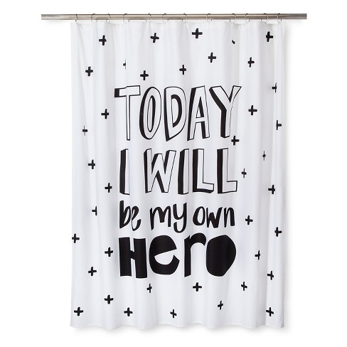 Today I Will Be My Own Hero Shower Curtain Black & White - Pillowfort™ - image 1 of 1