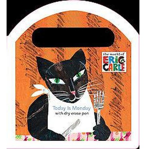 Today is Monday : A Dry-Erase Book (Hardcover) (Eric Carle) - image 1 of 1