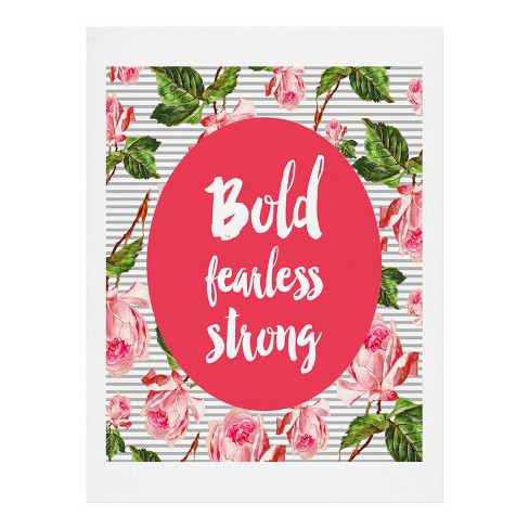 Allyson Johnson Bold And Fearless Art Print by Deny Designs - image 1 of 1