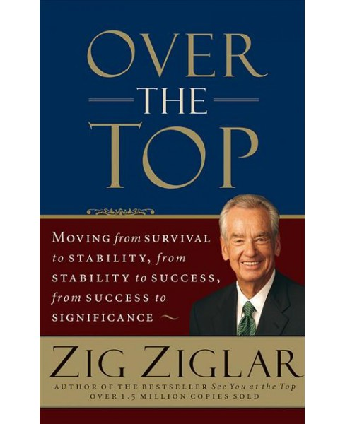 Over the Top : Moving from Survival to Stability, from Stability to Success, from Success to (CD/Spoken - image 1 of 1