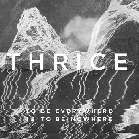Thrice - To be everywhere is to be nowhere (Vinyl) - image 1 of 1