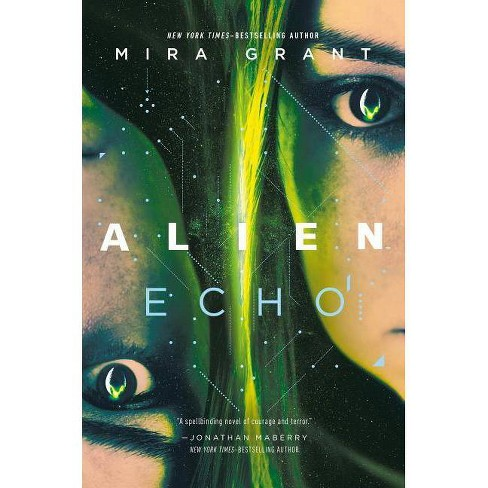 Alien: Echo - by  Mira Grant (Hardcover) - image 1 of 1