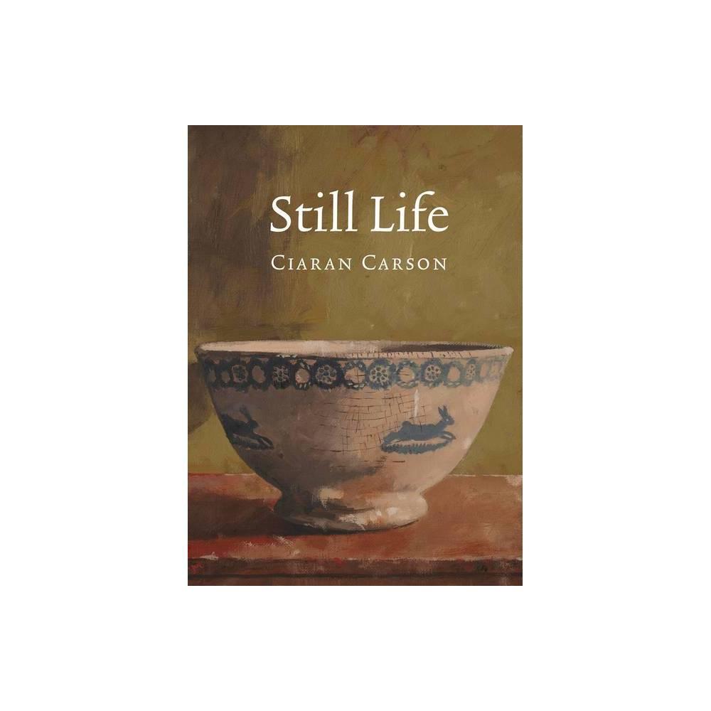 Still Life By Ciaran Carson Paperback